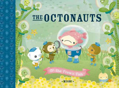 Octonauts and the Frown Fish (Paperback)