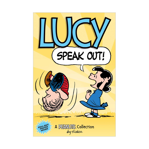 Peanuts Kids #12 : Lucy : Speak Out! (Paperback)
