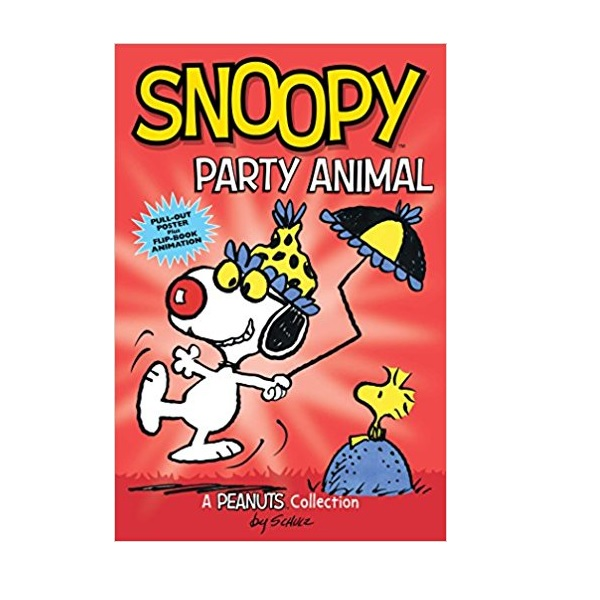 Peanuts Kids #6 : Snoopy : Party Animal (Paperback)