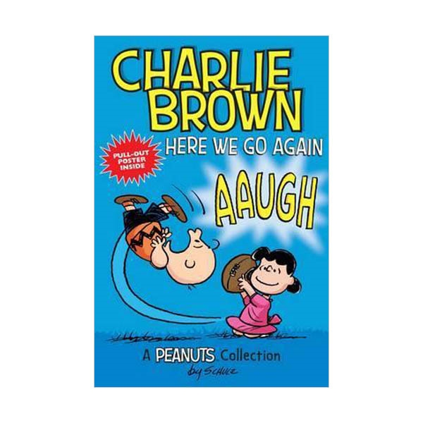 Here We Go Again : A PEANUTS Collection (Paperback, Full-Color)