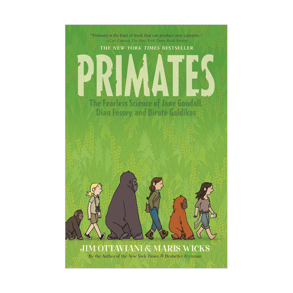 Primates : The Fearless Science of Jane Goodall, Dian Fossey, and Birute Galdikas (Paperback)