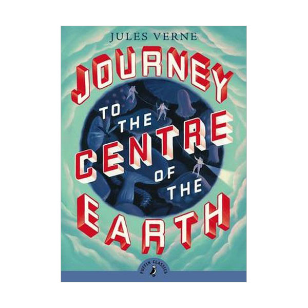 Puffin Classics : Journey to the Centre of the Earth (Paperback, Unabridged Edition)