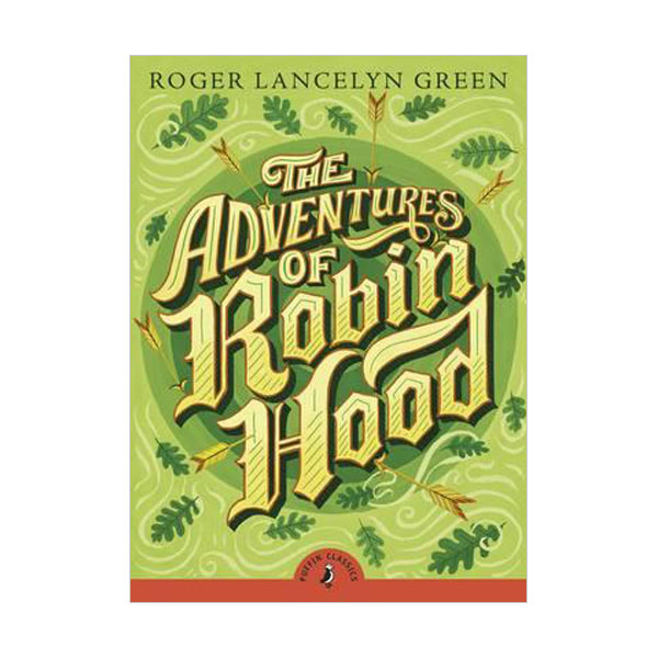 Puffin Classics : The Adventures of Robin Hood (Paperback)