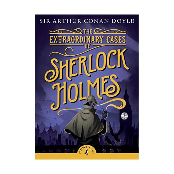 Puffin Classics : The Extraordinary Cases of Sherlock Holmes (Paperback)