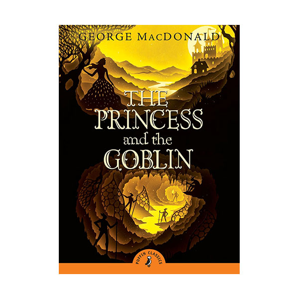 Puffin Classics : The Princess and the Goblin (Paperback)