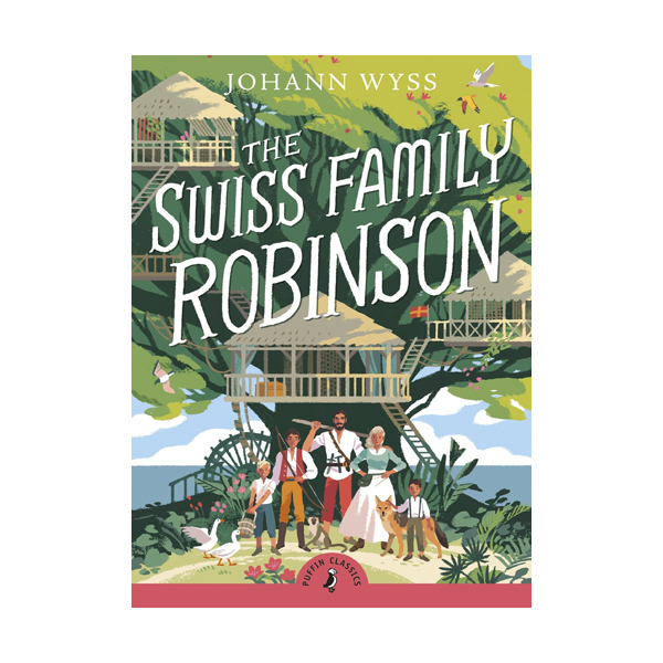 Puffin Classics : The Swiss Family Robinson (Paperback)