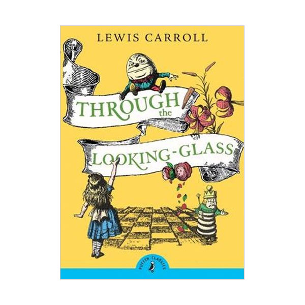 Puffin Classics : Through the Looking-Glass (Paperback)