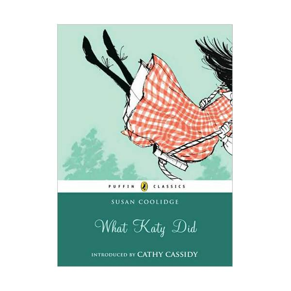 Puffin Classics : What Katy Did (Paperback, Reprint Edition)