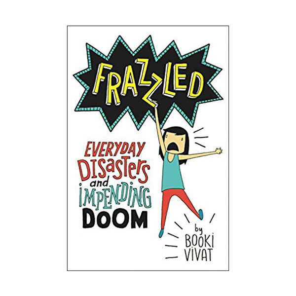 Frazzled #01 : Everyday Disasters and Impending Doom (Hardcover)