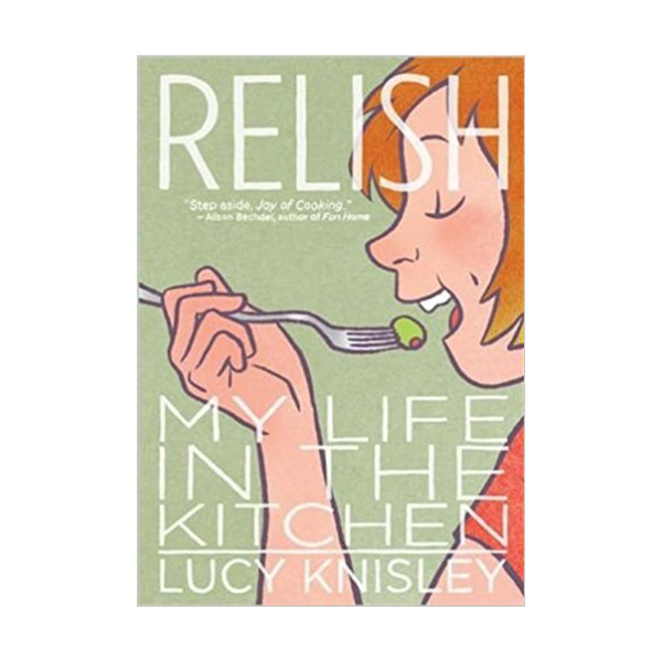 Relish : My Life in the Kitchen (Paperback)