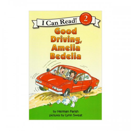 RL 2.1 : I Can Read Book Level 2 : Good Driving, Amelia Bedelia (Paperback)