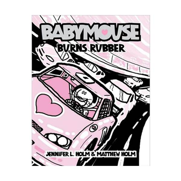 Babymouse #12 : Burns Rubber (Paperback)
