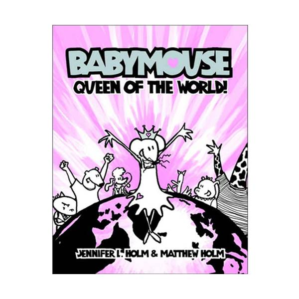 Babymouse #01 : Queen of the World! (Paperback)