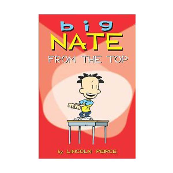 RL 2.5 : Big Nate From the Top : Color Edition (Paperback)