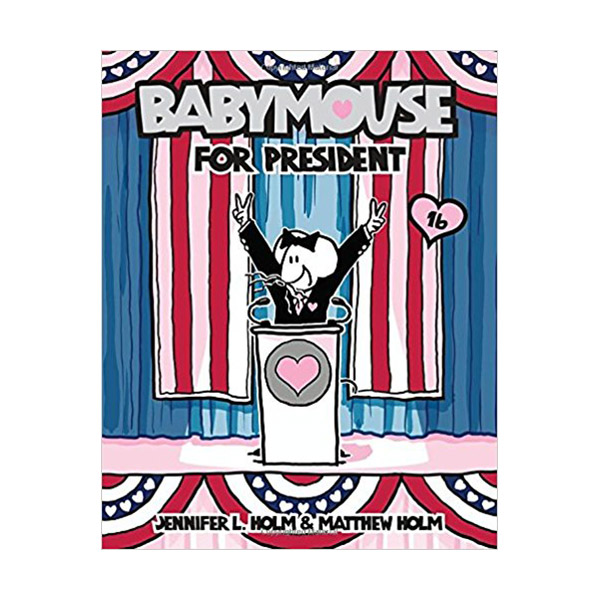 Babymouse #16 : Babymouse for President (Paperback)