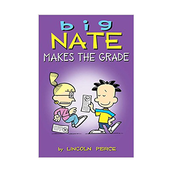 Big Nate Makes the Grade : Color Edition (Paperback)