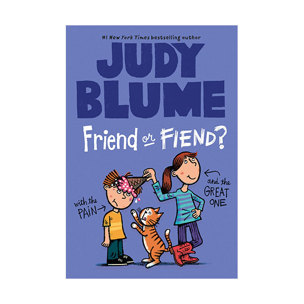 Judy Blume : Friend or Fiend? with the Pain and the Great One #04 (Paperback)