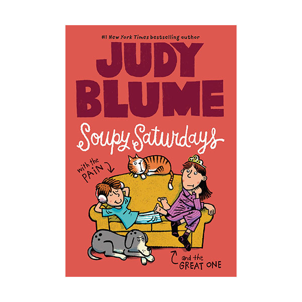 Judy Blume : Soupy Saturdays with the Pain and the Great One #01 (Paperback)