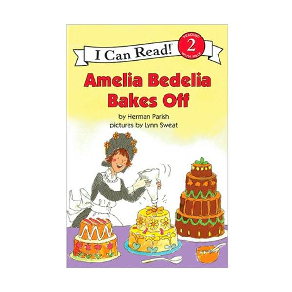 RL 2.9 : I Can Read Level 2 :Amelia Bedelia Bakes Off (Paperback)