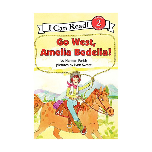 RL 3.0 : I Can Read Book Level 2 : Go West, Amelia Bedelia! (Paperback)
