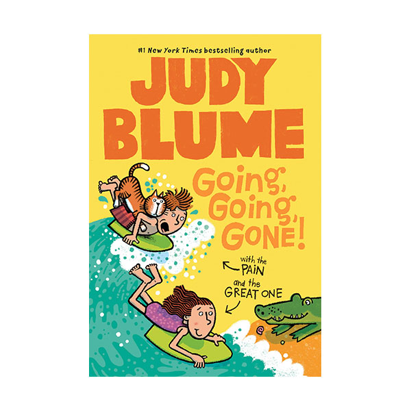 Judy Blume : Going, Going, Gone! with the Pain and the Great One #03 (Paperback)