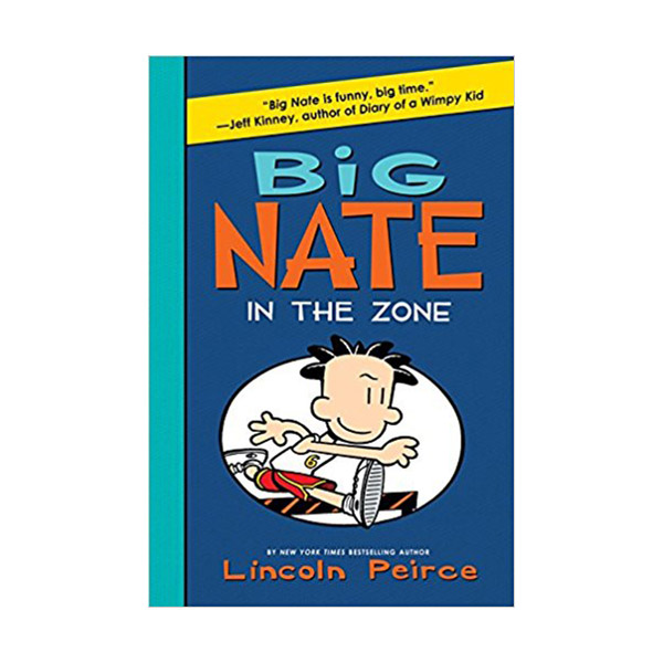 Big Nate #06 : In the Zone (Paperback)