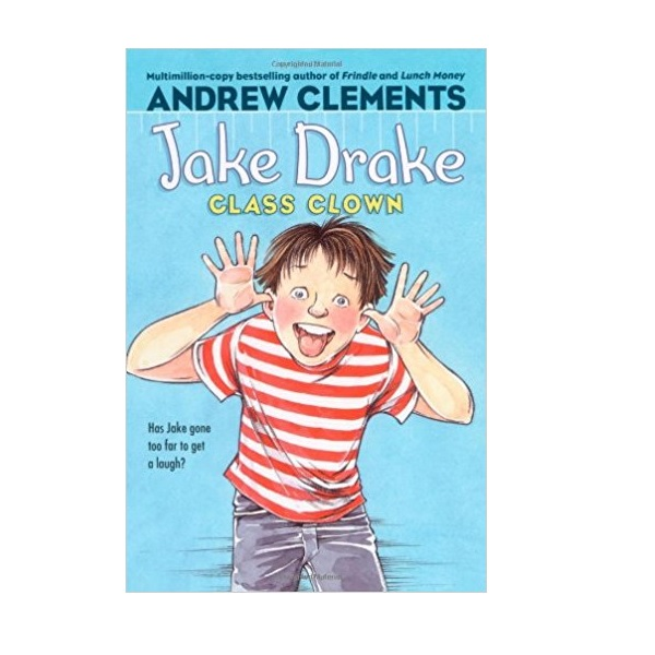 Andrew Clements : Jake Drake, Class Clown (Paperback)