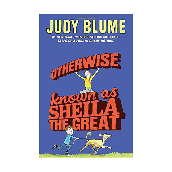 Judy Blume : Otherwise Known as Sheila the Great (Paperback)