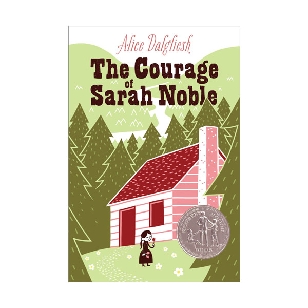 RL 3.9 : The Courage of Sarah Noble (Paperback, Newbery)