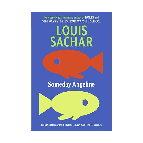 RL 4.0 : Louis sachar : Someday Angeline (Paperback)