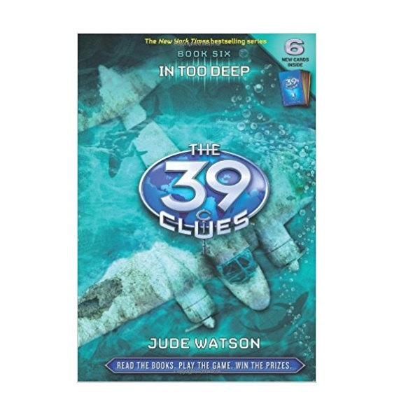 [스콜라스틱]  The 39 Clues #06 : In Too Deep (Hardcover)