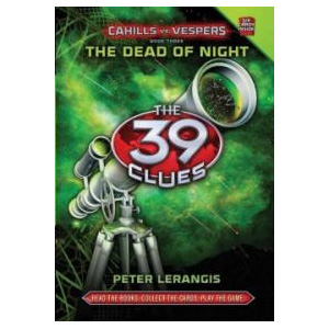 [스콜라스틱]  The 39 Clues : Cahills vs. Vespers #03 : The Dead of Night (Hardcover)