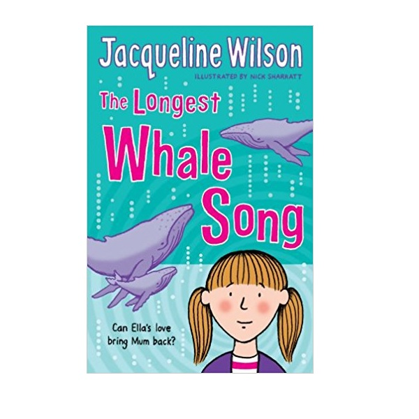 RL 4.1 : Jacqueline Wilson 고학년 : The Longest Whale Song (Paperback, 영국판)