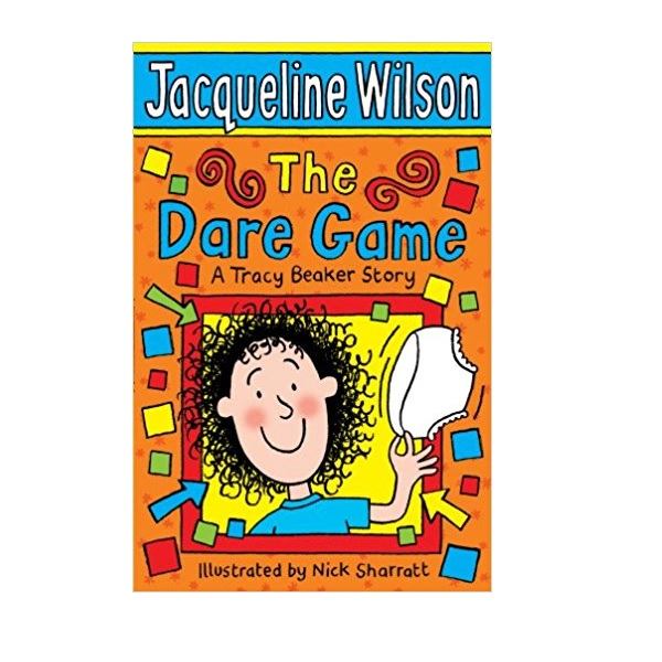 RL 4.2 : Jacqueline Wilson 고학년 : The Dare Game: A Tracy Beaker Story (Paperback, 영국판)