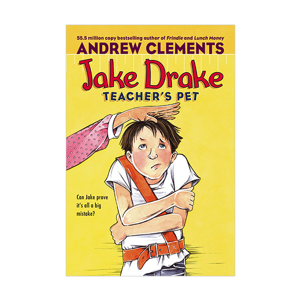 Andrew Clements : Jake Drake, Teacher's Pet (Paperback)