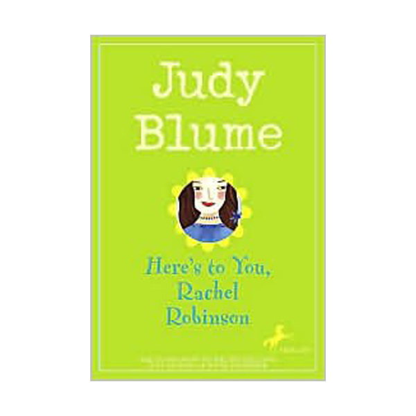 RL 4.3 : Judy Blume : Here's to You, Rachel Robinson (Paperback)