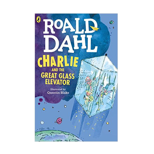 RL 4.4 : Roald Dahl : Charlie and the Great Glass Elevator (Paperback, Reprint Edition)