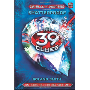 [스콜라스틱]  The 39 Clues : Cahills vs. Vespers #04 : Shatterproof (Hardcover)