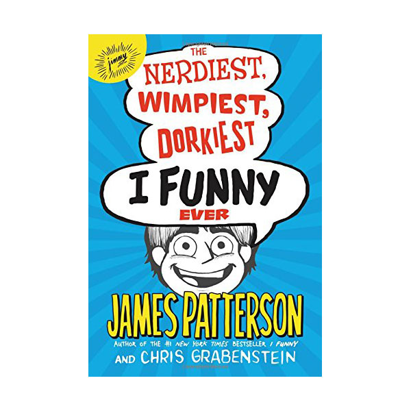 RL 4.5 : I Funny #6 : The Nerdiest, Wimpiest, Dorkiest I Funny Ever (Hardcover)