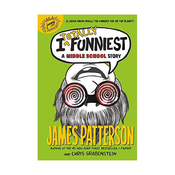 I Funny : I Totally Funniest: A Middle School Story (Hardcover)