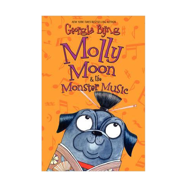 Molly Moon #06 : Molly Moon & the Monster Music (Paperback)