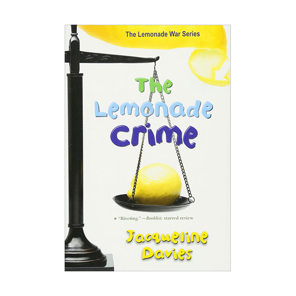 RL 4.5 : The Lemonade War Series #2 : The Lemonade Crime (Paperback)