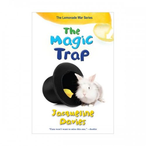 The Lemonade War Series #5 : The Magic Trap (Paperback)