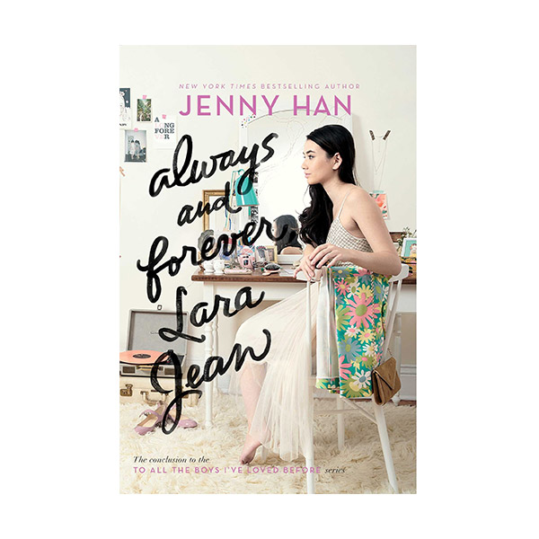 [★LOVE★] [넷플릭스] To All the Boys I've Loved Before #03 : Always and Forever, Lara Jean : (Paperback)