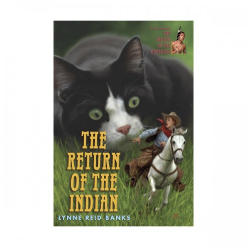 RL 4.6 : The Indian in the Cupboard #2 : The Return of the Indian (Paperback)