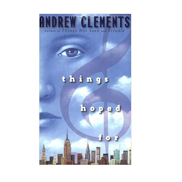 Andrew Clements : Things Hoped For (Paperback)