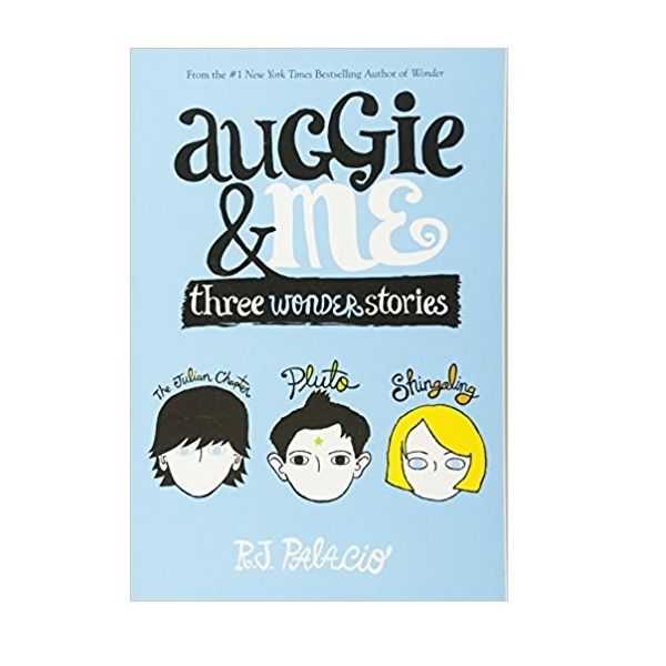 RL 4.7 : Auggie & Me : Three Wonder Stories (Paperback)