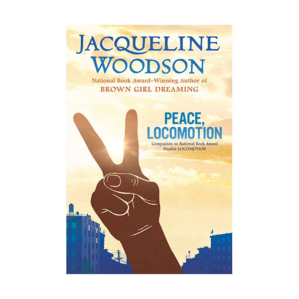 RL 4.7 : Jacqueline Woodson : Peace, Locomotion (Paperback)