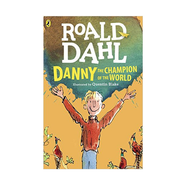 RL 4.7 : Roald Dahl : Danny the Champion of the World (Paperback, Reprint Edition)