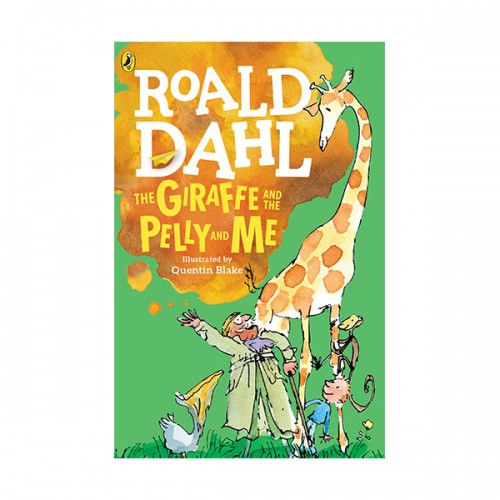 RL 4.7 : Roald Dahl : The Giraffe and the Pelly and Me (Paperback)